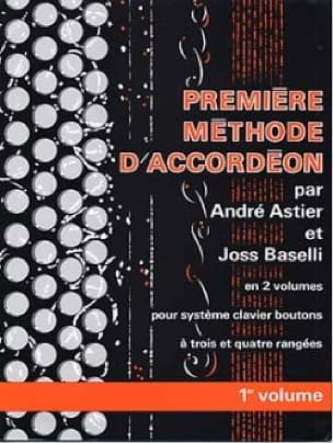 Astier André / Baselli Joss - First method of accordion volume 1 - Partition - di-arezzo.co.uk
