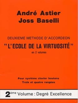 Astier André / Baselli Joss - The School of Virtuosity Volume 2 - Partition - di-arezzo.co.uk