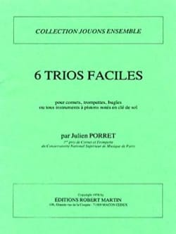 Julien Porret - 6 Easy Trios - Partition - di-arezzo.co.uk