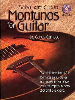 Carlos Campos - Salsa, Afro Cuban Montunos For Guitar - Partition - di-arezzo.co.uk