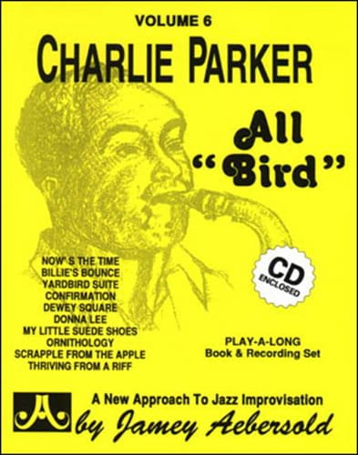 METHODE AEBERSOLD - Volume 6 - Charlie Parker All Bird - Partition - di-arezzo.co.uk