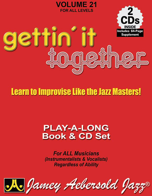 METHODE AEBERSOLD - Volume 21 - Gettin 'It Together - Partition - di-arezzo.co.uk