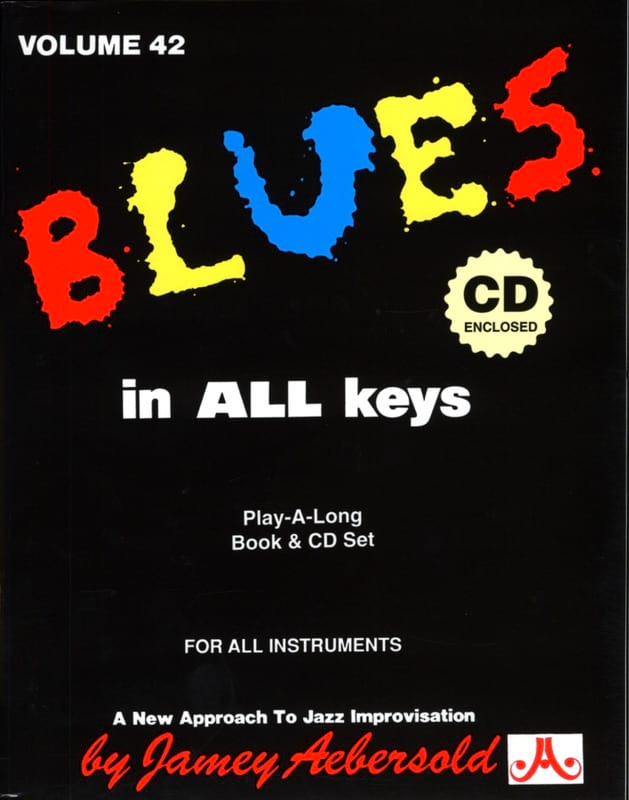 METHODE AEBERSOLD - Volume 42 - Blues In All Keys - Partition - di-arezzo.co.uk