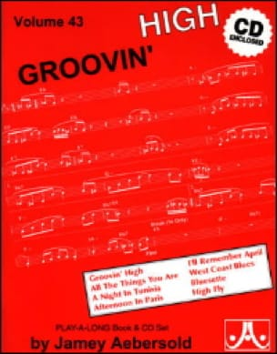 Volume 43 - Groovin' High - METHODE AEBERSOLD - laflutedepan.com