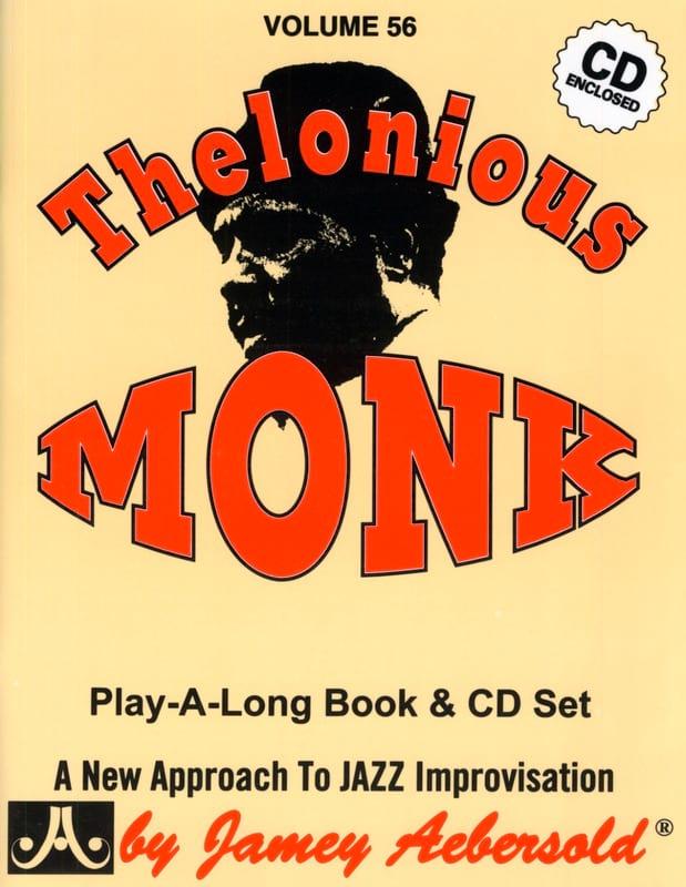 Volume 56 - Thelonious Monk - METHODE AEBERSOLD - laflutedepan.com