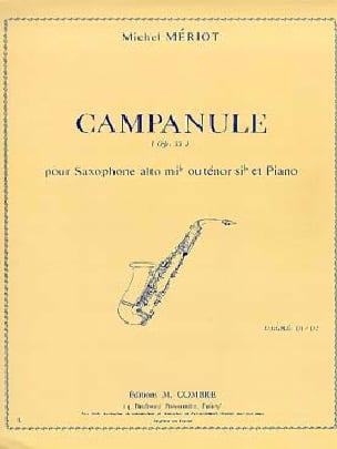 Campanule Opus 33 - Michel Mériot - Partition - laflutedepan.com