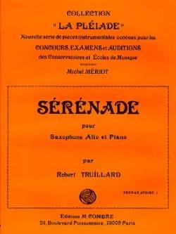 Sérénade - Robert Truillard - Partition - Saxophone - laflutedepan.com