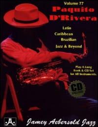 Volume 77 - D' Rivera Paquito - METHODE AEBERSOLD - laflutedepan.com