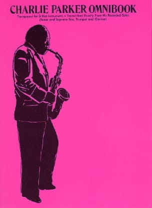 Charlie Parker - Charlie Parker Omnibook Bb - Partition - di-arezzo.fr