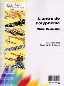 Michel Del Giudice - The lair of Polyphemus - Partition - di-arezzo.com