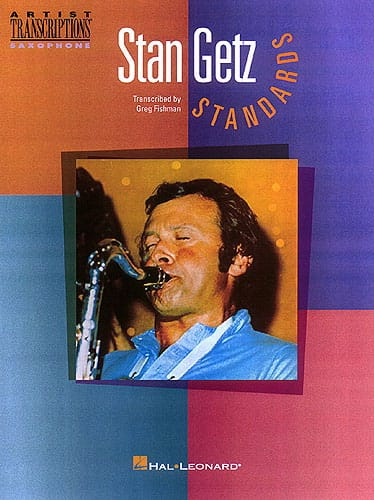 Standards Artist Transcriptions - Stan Getz - laflutedepan.com
