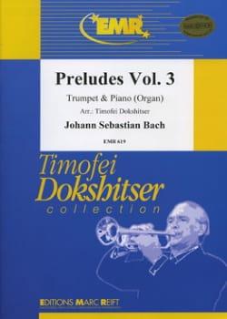 Préludes Volume 3 - BACH - Partition - Trompette - laflutedepan.com