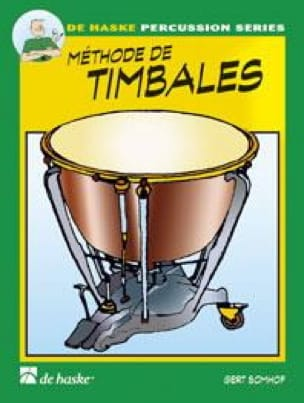 Méthode de Timbales Volume 1 - Gert Bomhof - laflutedepan.com