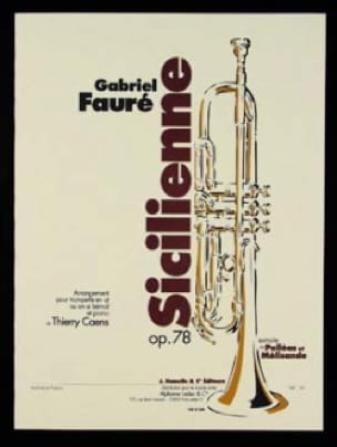 Sicilienne Opus 78 - FAURÉ - Partition - Trompette - laflutedepan.com