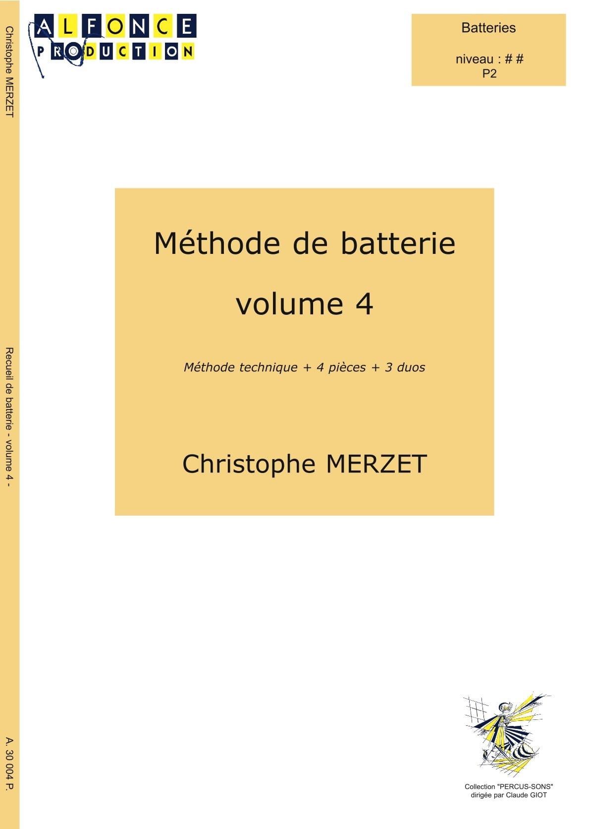 Christophe Merzet - Método de la batería Volumen 4 - Partition - di-arezzo.es