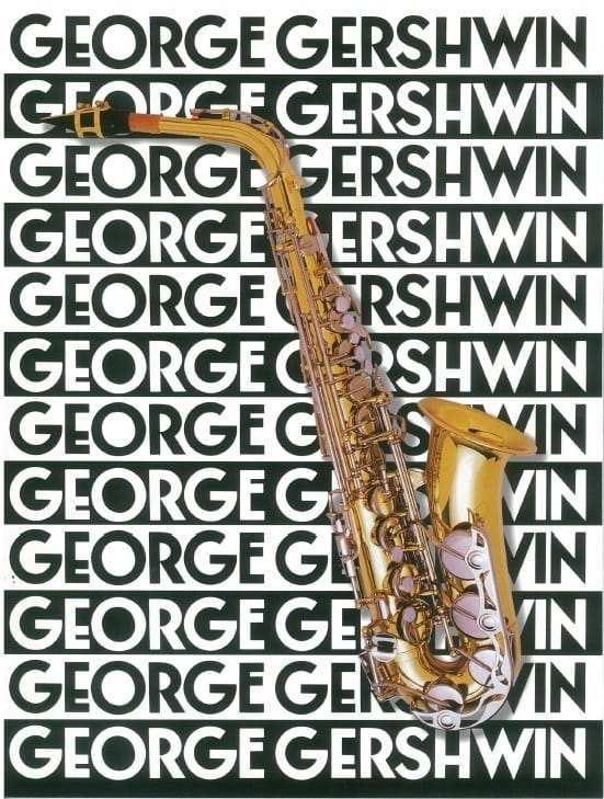 George Gershwin - The Music Of George Gershwin For Saxophone - Partition - di-arezzo.fr