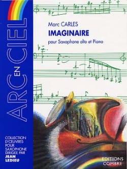 Imaginaire - Marc Carles - Partition - Saxophone - laflutedepan.com