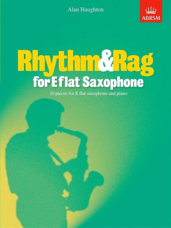 Rhythm & Rag For Eb Saxophone - Alan Haughton - laflutedepan.com