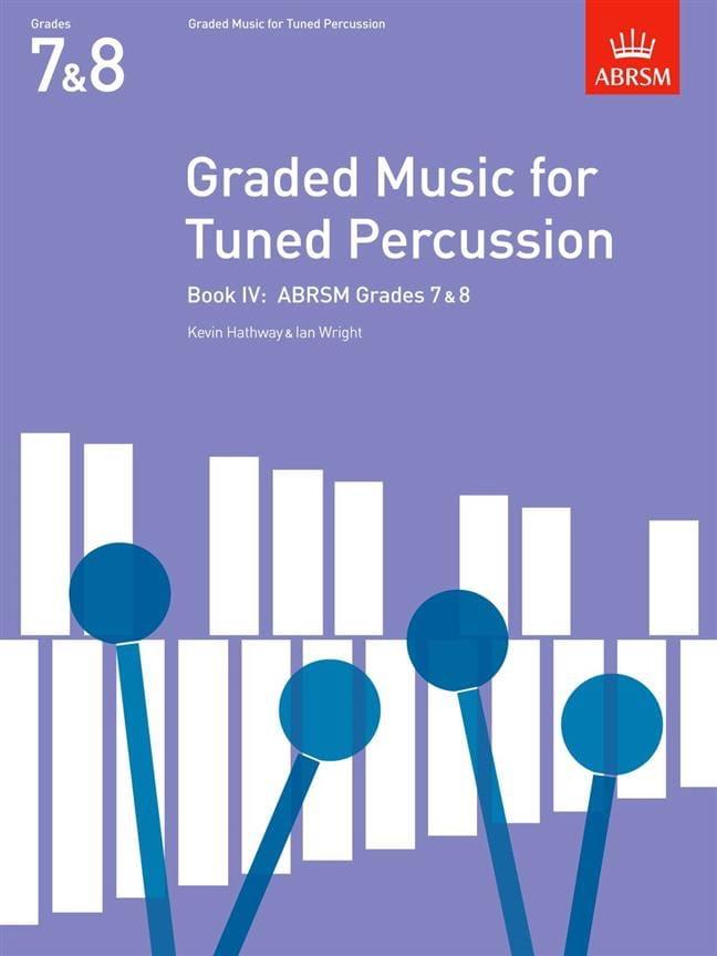 Hathway Kevin / Wright Ian - Graded Music para Tuned Percussion Volume 4 - Partition - di-arezzo.es
