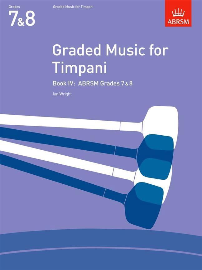 Ian Wright - Graded Music For Timpani Volume 4 - Partition - di-arezzo.co.uk