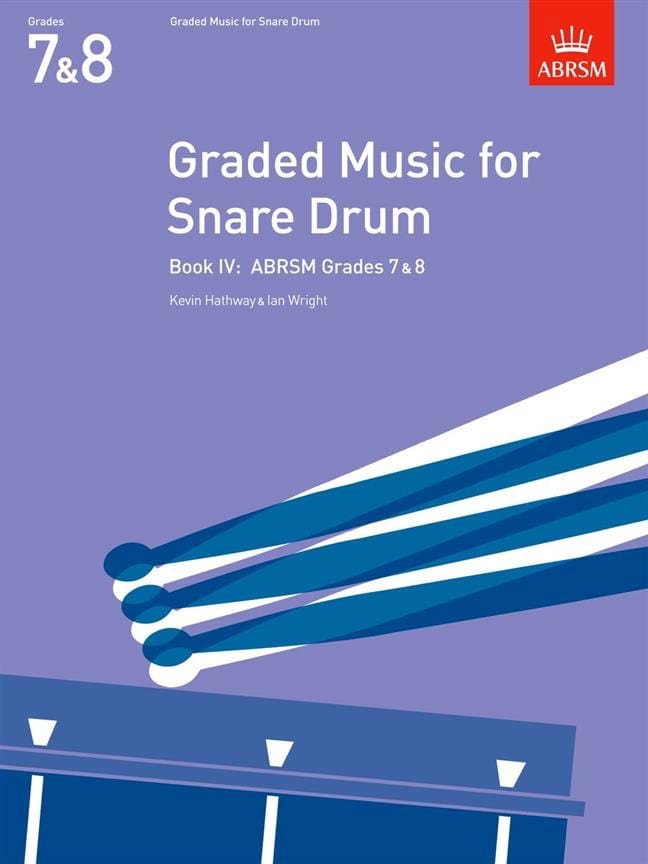 Hathway Kevin / Wright Ian - Graded Music for Snare Drum Volumen 4 - Partition - di-arezzo.es
