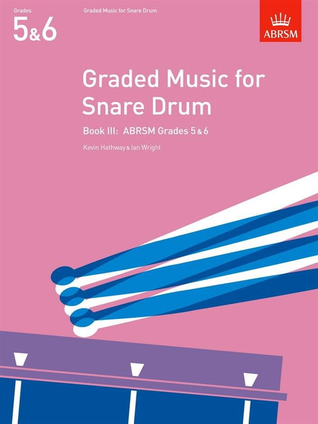 Hathway Kevin / Wright Ian - Graded Music For Snare Drum Volume 3 - Partition - di-arezzo.fr