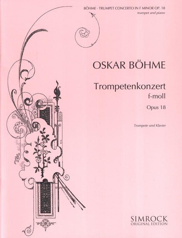 Oskar Böhme - コンツェルトF-Moll Opus 18 - Partition - di-arezzo.jp