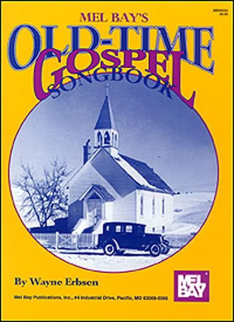 Old Time Gospel Songbook - Wayne Erbsen - Partition - laflutedepan.com