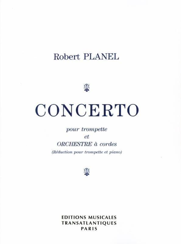 Concerto - Robert Planel - Partition - Trompette - laflutedepan.com