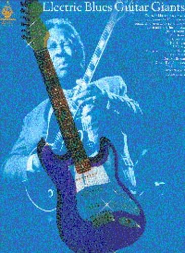 Electric Blues Guitar Giants - Partition - laflutedepan.com