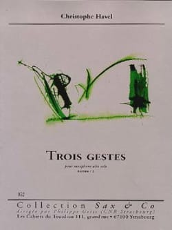 Trois Gestes - Christophe Havel - Partition - laflutedepan.com