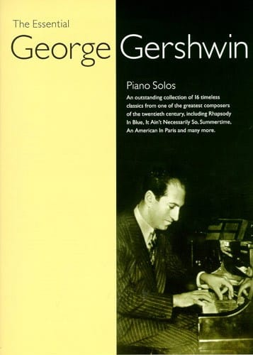 George Gershwin - The Essential Georges Gershwin - Partition - di-arezzo.co.uk