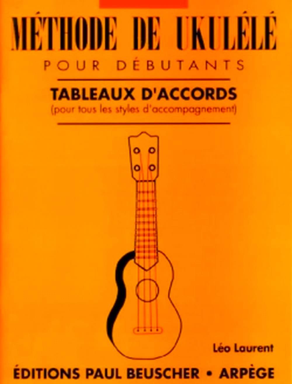 Méthode de ukulélé tableaux d'accords - Léo Laurent - laflutedepan.com