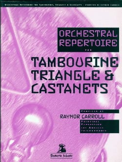 Orchestral Repertoire For Tambourine Triangle & Castanets - laflutedepan.com