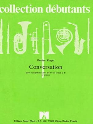 Conversation - Denise Roger - Partition - Saxophone - laflutedepan.com