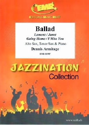 Ballad - Dennis Armitage - Partition - Saxophone - laflutedepan.com