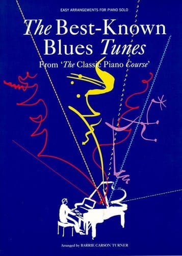The Best Known Blues Tunes. Easy Piano - laflutedepan.com