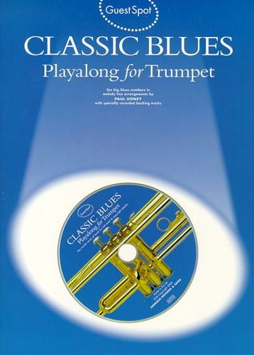 Guest Spot - Classic Blues Playalong For Trumpet - laflutedepan.com