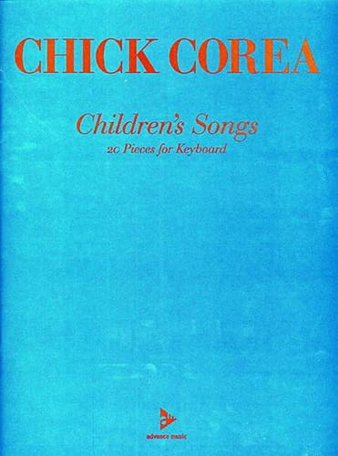 Chick Corea - Children's Songs - Partition - di-arezzo.co.uk