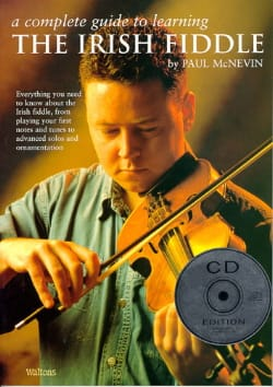 Nevin Paul Mc - A Complete Guide To Learning The Irish Fiddle - Partition - di-arezzo.co.uk