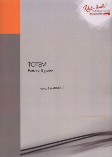 Totem - Yves Baudouard - Partition - Batterie - laflutedepan.com