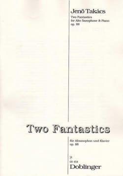 Two Fantastics Opus 88 - Jenö Takacs - Partition - laflutedepan.com