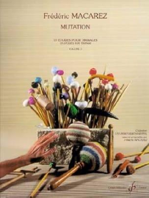 Frédéric Macarez - Mutation Volume 3 - 10 Studies - Partition - di-arezzo.com