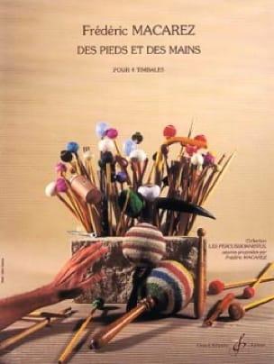 Frédéric Macarez - Des Pieds Et Des Mains - Partition - di-arezzo.fr