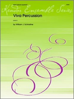 Viva Percussion - William J. Schinstine - Partition - laflutedepan.com