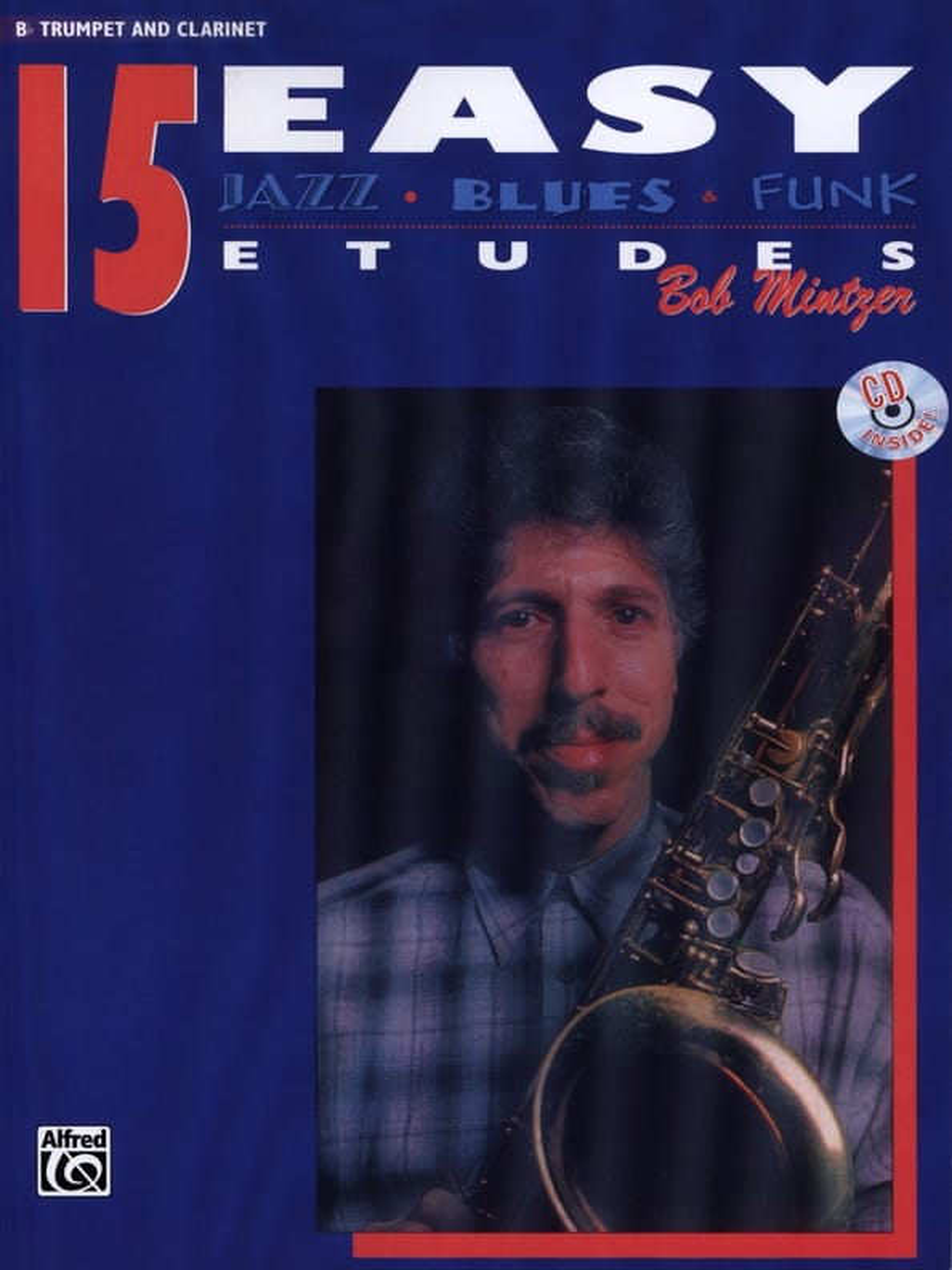 Bob Mintzer - 15 Easy Jazz, Blues, Funk Studies - Partition - di-arezzo.com