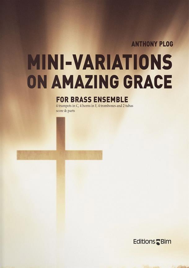 Mini-Variations On Amazing Grace - Anthony Plog - laflutedepan.com