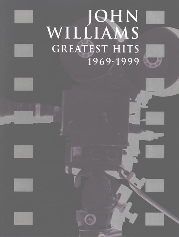 John Williams - Greatest Hits 1969-1999 - Partition - di-arezzo.fr