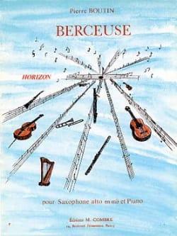 Berceuse - Pierre Boutin - Partition - Saxophone - laflutedepan.com