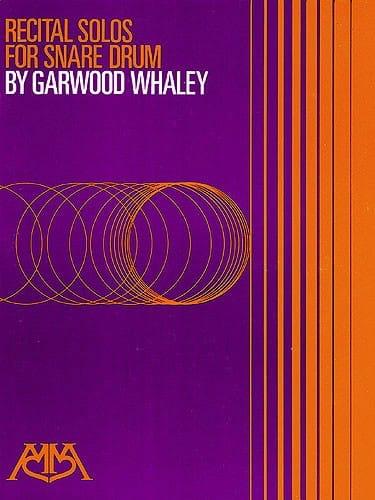 Recital Solos For Snare Drum - Garwood Whaley - laflutedepan.com
